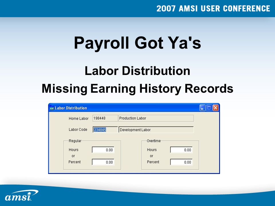 Payroll Got Ya's Labor Distribution Missing Earning History Records