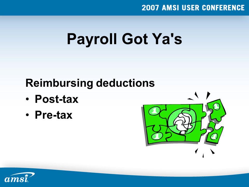 Payroll Got Ya's Reimbursing deductions Post-tax Pre-tax