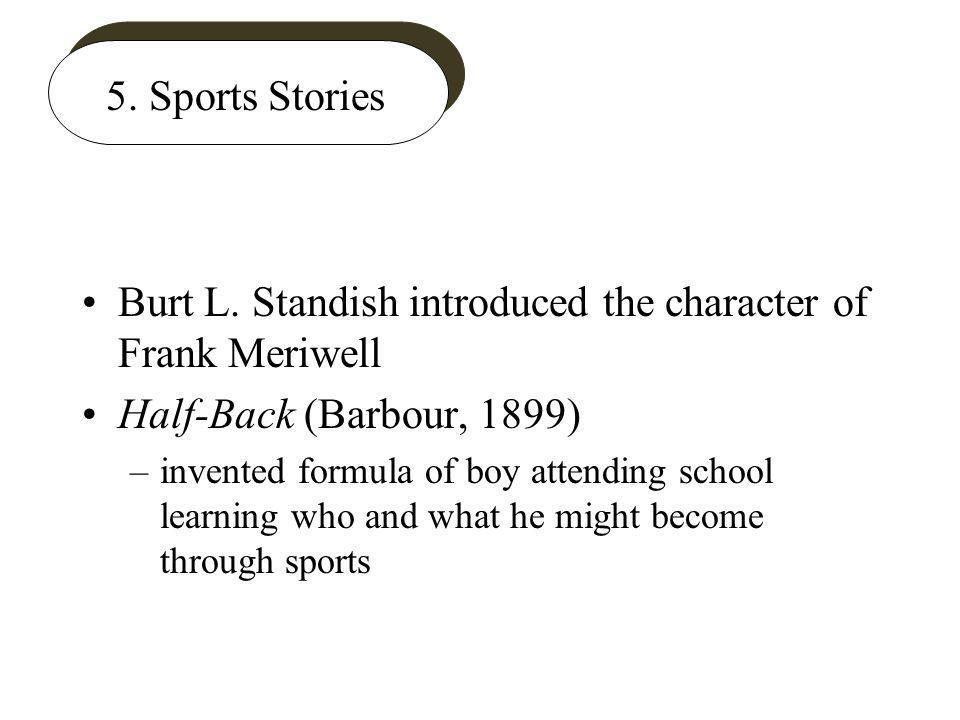 5. Sports Stories Burt L.