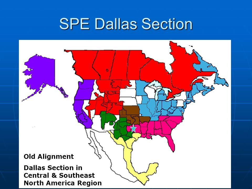 SPE Dallas Section Old Alignment Dallas Section in Central & Southeast North America Region