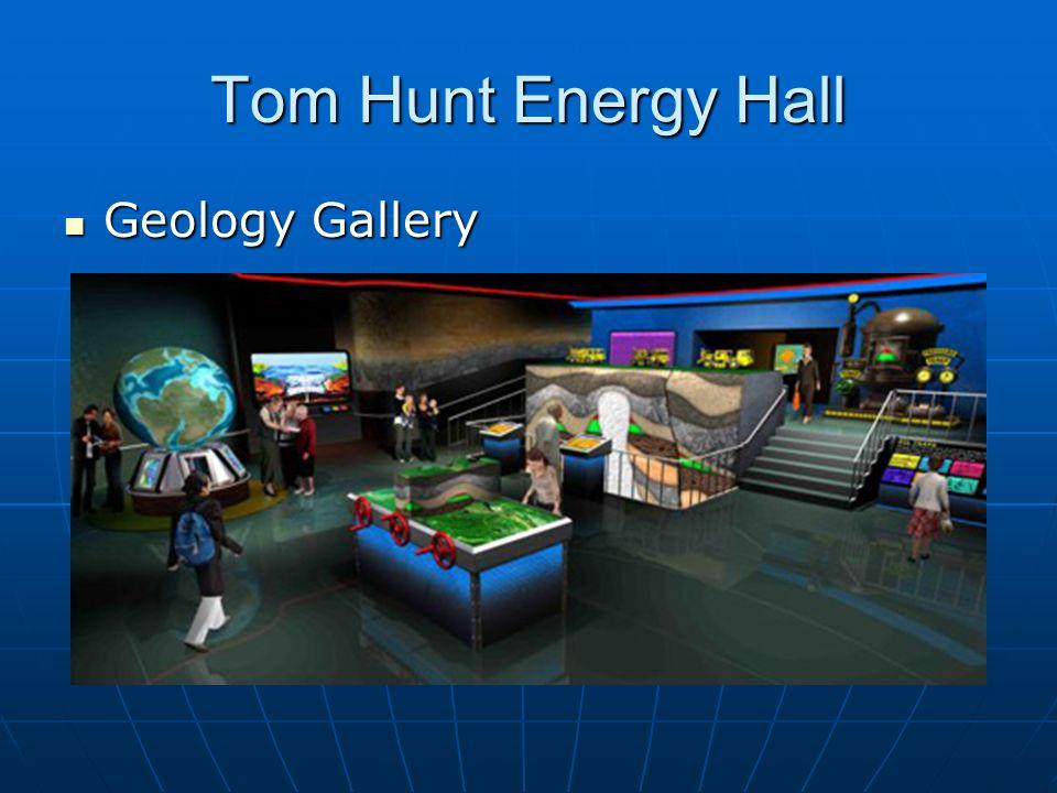 Tom Hunt Energy Hall Geology Gallery Geology Gallery