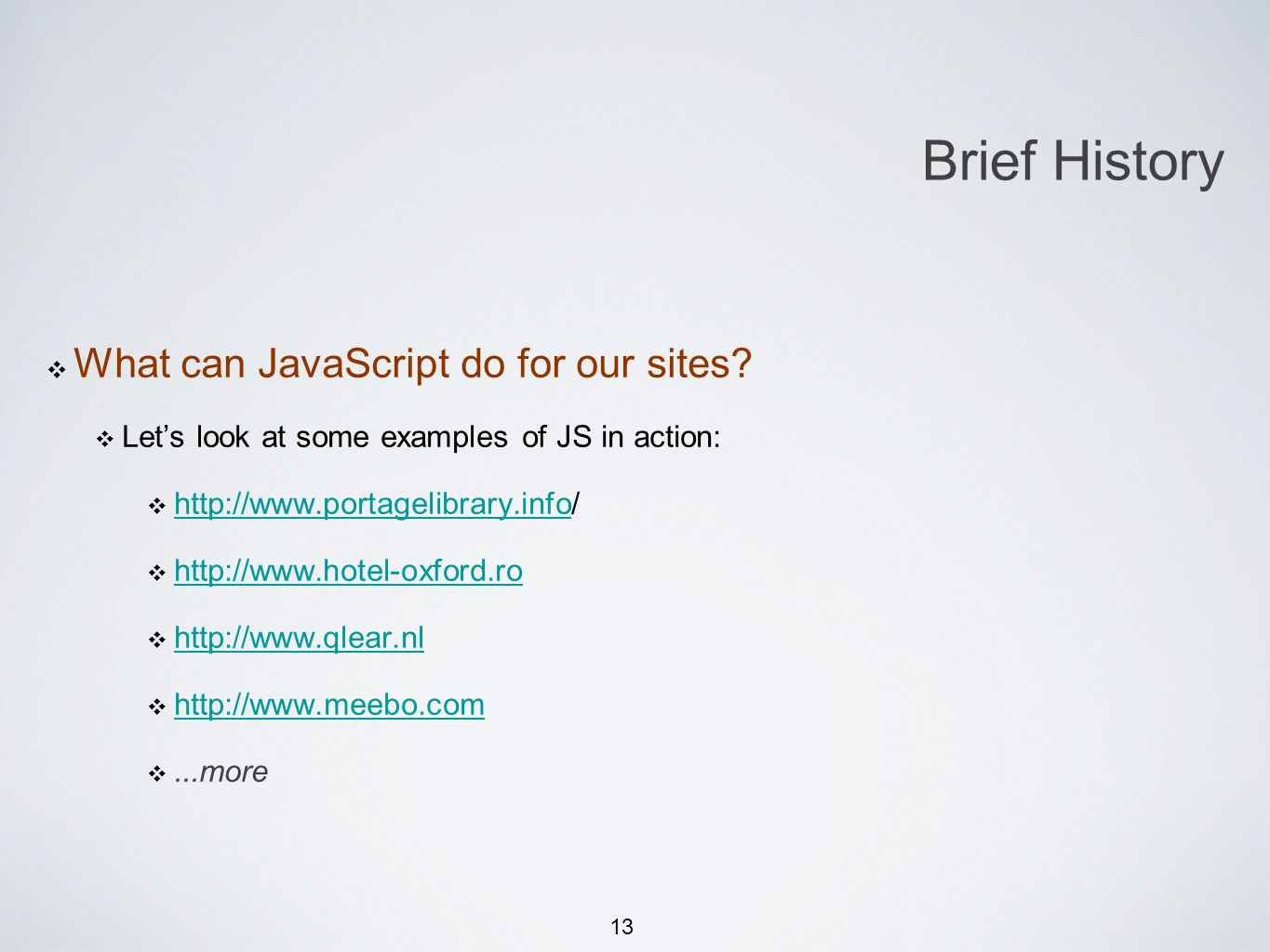 13 What can JavaScript do for our sites.