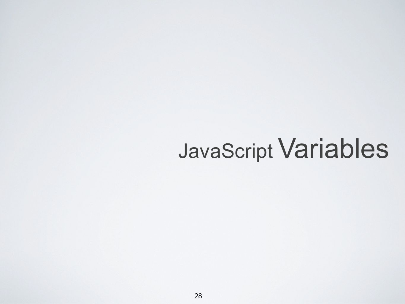 28 JavaScript Variables