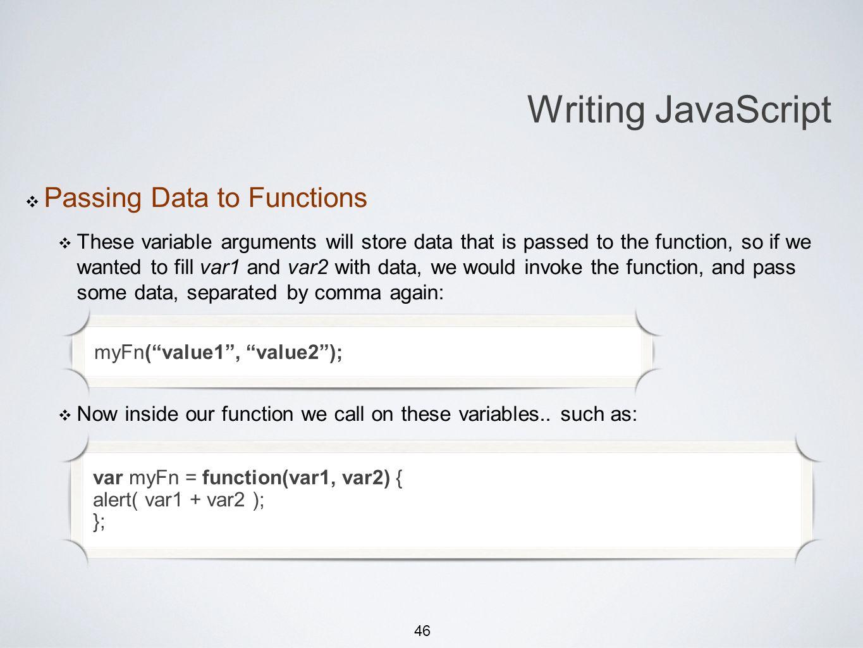 46 Michael Smotherman lectures 1:15pm FS2-207F Brandon Bombassei, Alejandro Campos labs 5pm-9pm 9pm-1am FS2-106E Writing JavaScript Passing Data to Fu