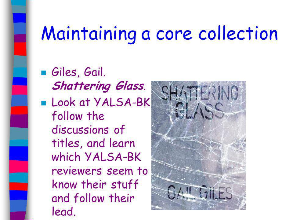 Maintaining a core collection n Anderson, Laurie Halse.