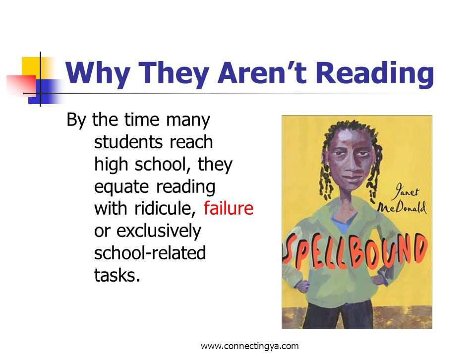 www.connectingya.com Who Are Reluctant Readers.