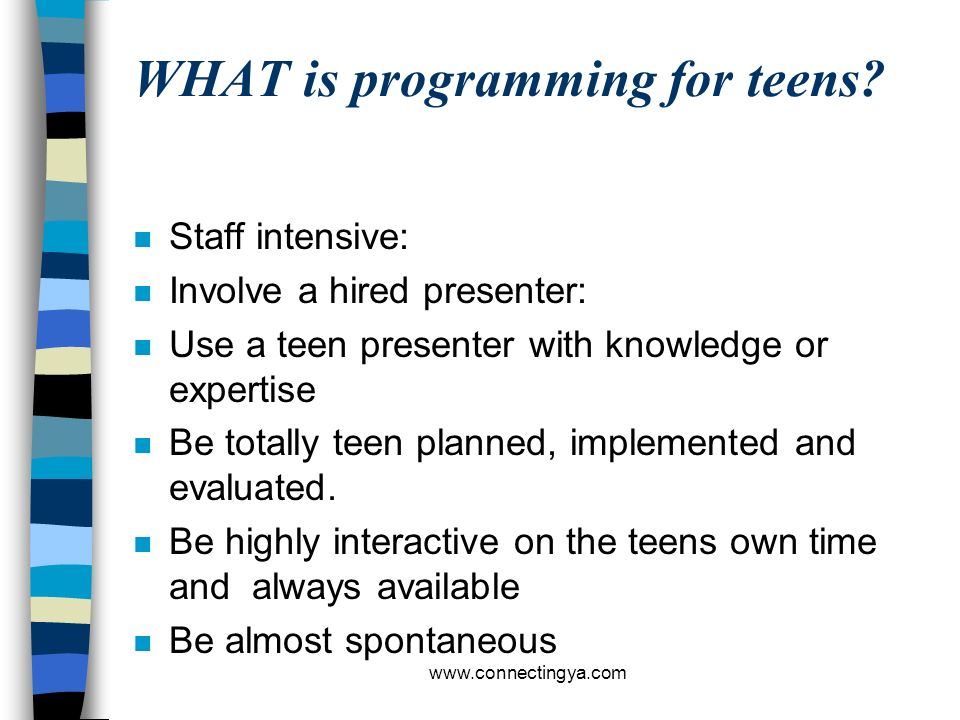 www.connectingya.com Exercise #1 n What are the biggest obstacles to getting teens and tweens to attend programs?