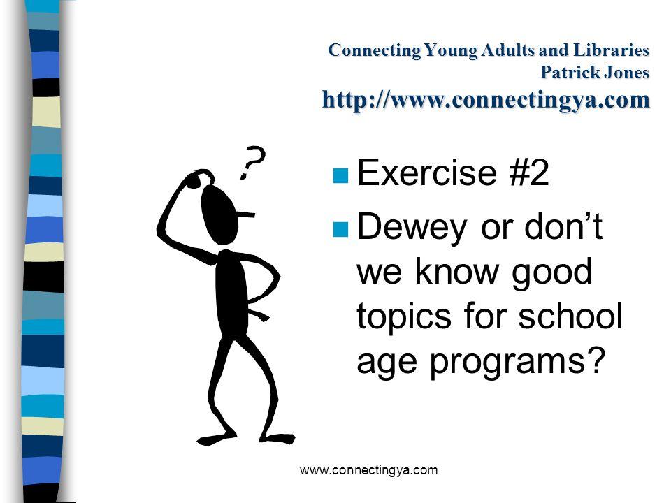 www.connectingya.com What types of programs appeal to teens? n Cultural - n Informational – n Educational n Recreational