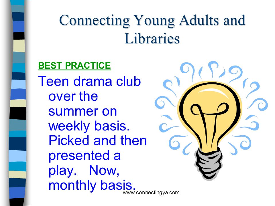 www.connectingya.com What are examples of successful tween and teen programs?