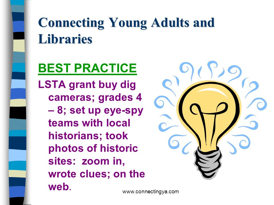 www.connectingya.com Connecting Young Adults and Libraries BEST PRACTICE Card and comic book club on Saturday afternoons. Kids trade with each other a