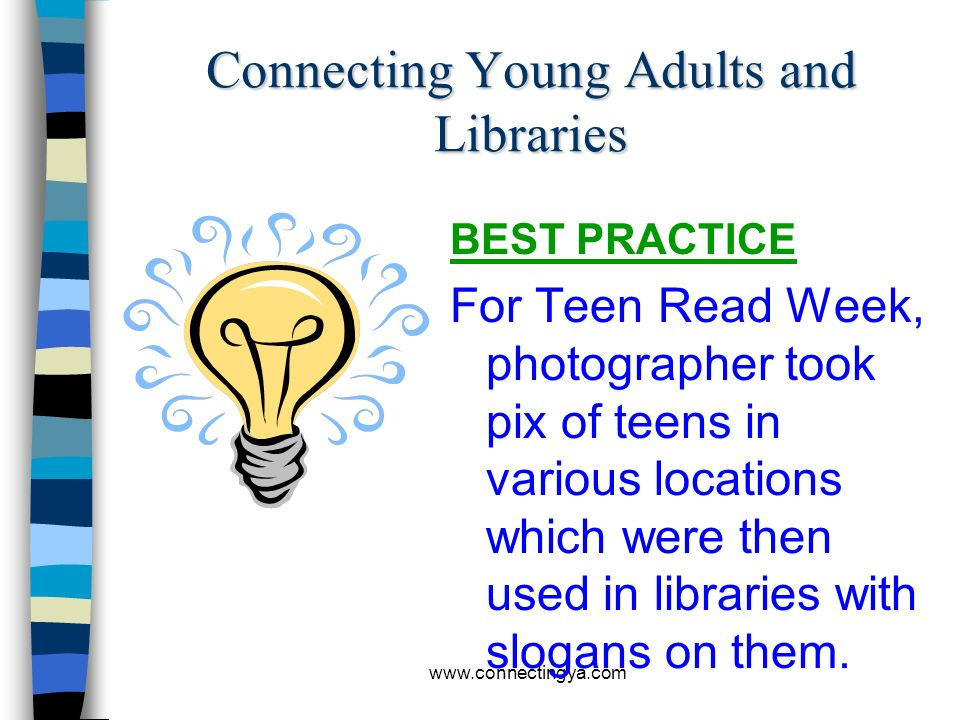 www.connectingya.com Connecting Young Adults and Libraries BEST PRACTICE Poster designing contest for the summer reading program theme. Anime style wa