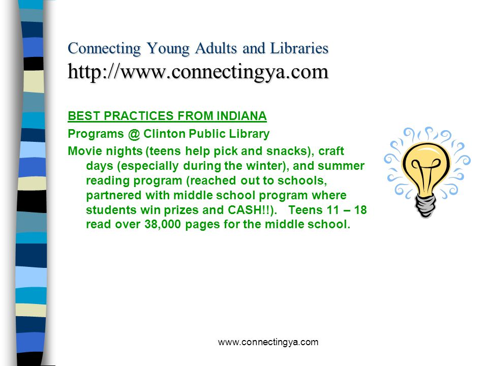 www.connectingya.com Connecting Young Adults and Libraries http://www.connectingya.com BEST PRACTICES FROM INDIANA Hammond Public Library Teen Pizza G