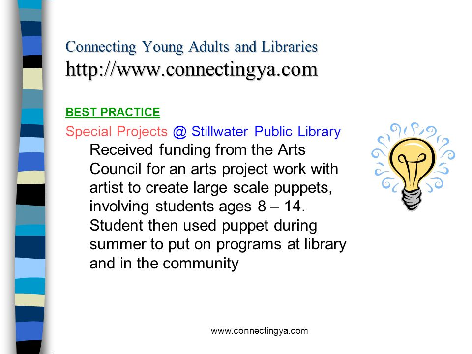 www.connectingya.com Connecting Young Adults and Libraries http://www.connectingya.com BEST PRACTICE Program @ Mokena Public Library Teen coffee house