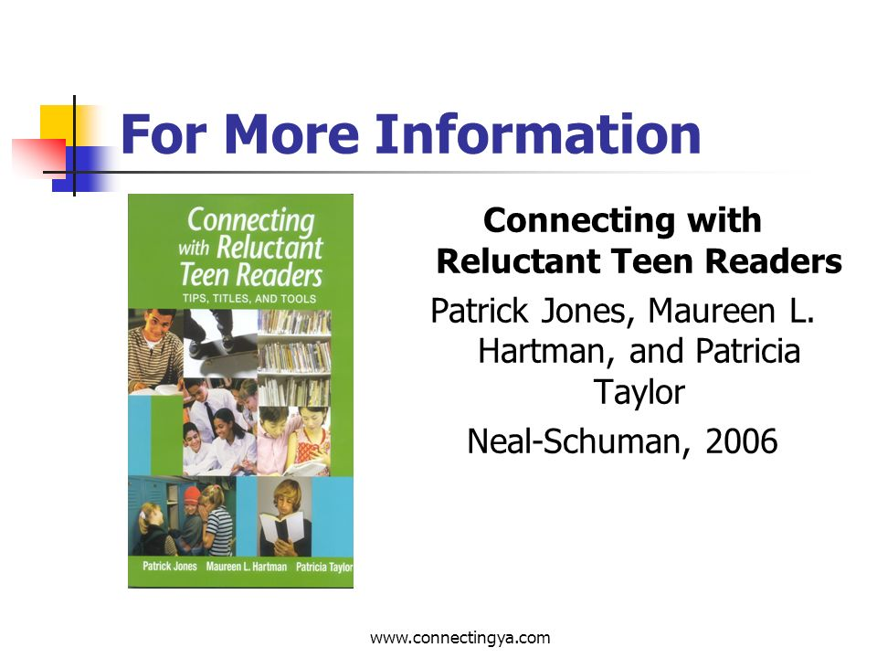 www.connectingya.com Connecting Young Adults and Libraries: Delivering Plus One Percent More 9.Reward