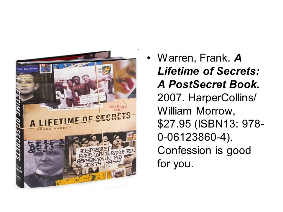 Warren, Frank. A Lifetime of Secrets: A PostSecret Book.