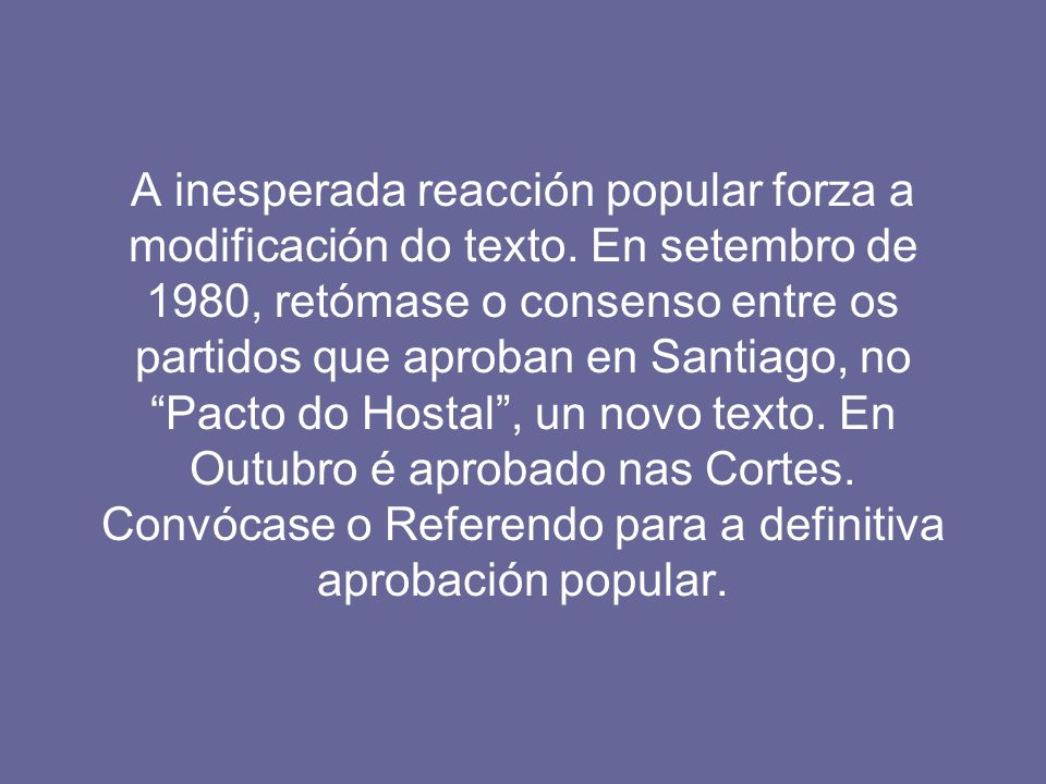 A inesperada reacción popular forza a modificación do texto.