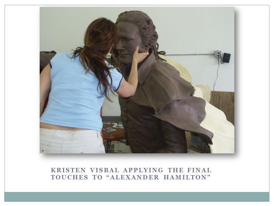 KRISTEN VISBAL APPLYING THE FINAL TOUCHES TO ALEXANDER HAMILTON