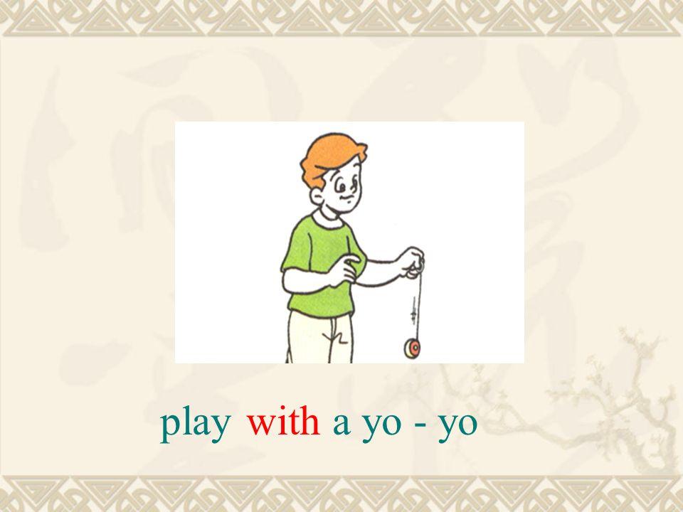 a yo - yoplaywith