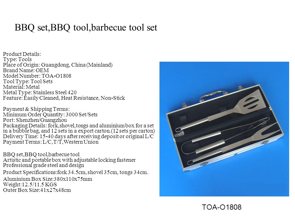 BBQ set,BBQ tool,barbecue tool set Product Details: Type: Tools Place of Origin: Guangdong, China (Mainland) Brand Name: OEM Model Number: TOA-O1808 T