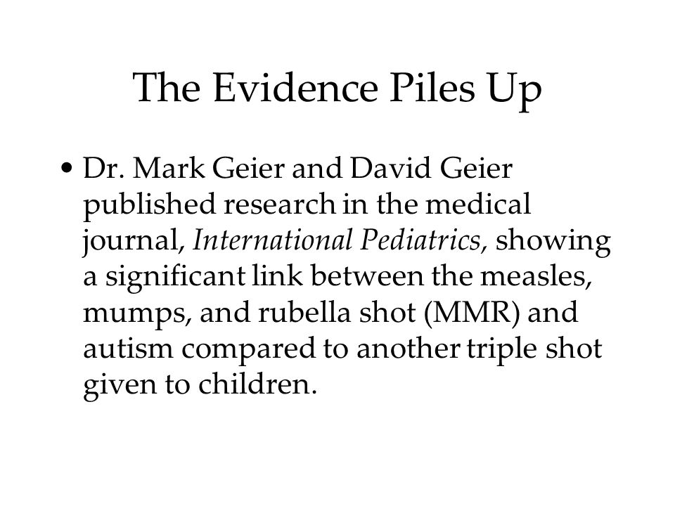 The Evidence Piles Up Dr.