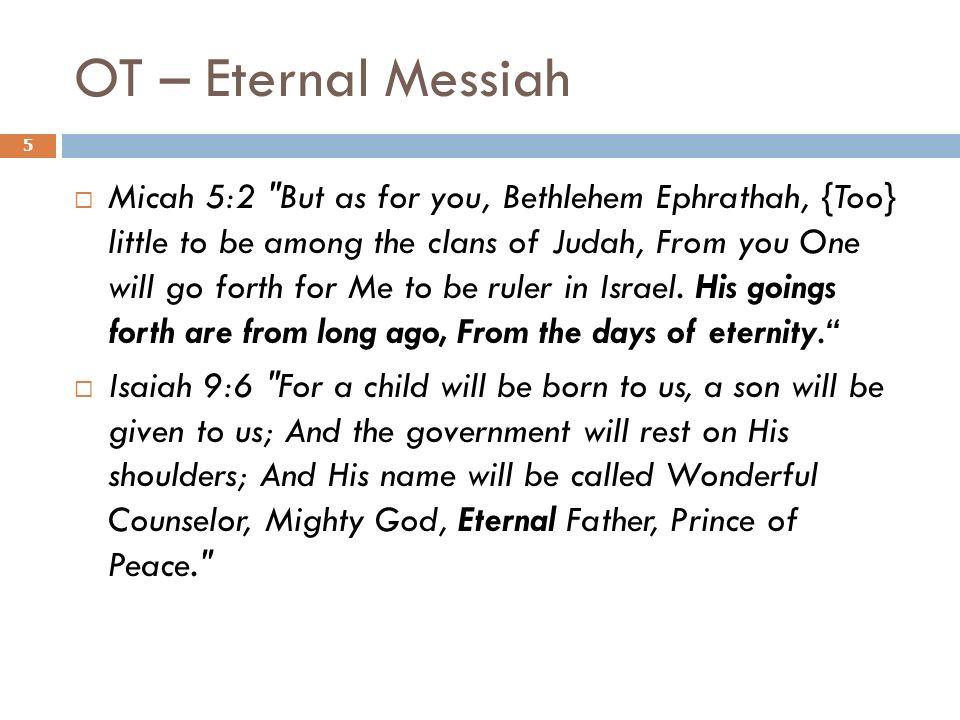OT – Eternal Messiah Micah 5:2