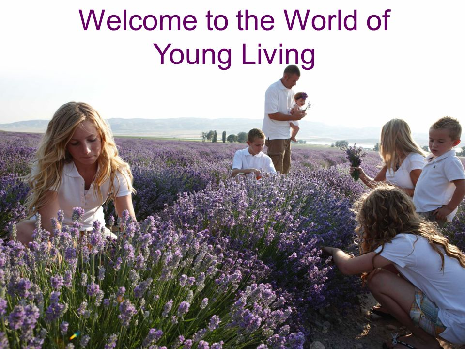 Welcome to the World of Young Living