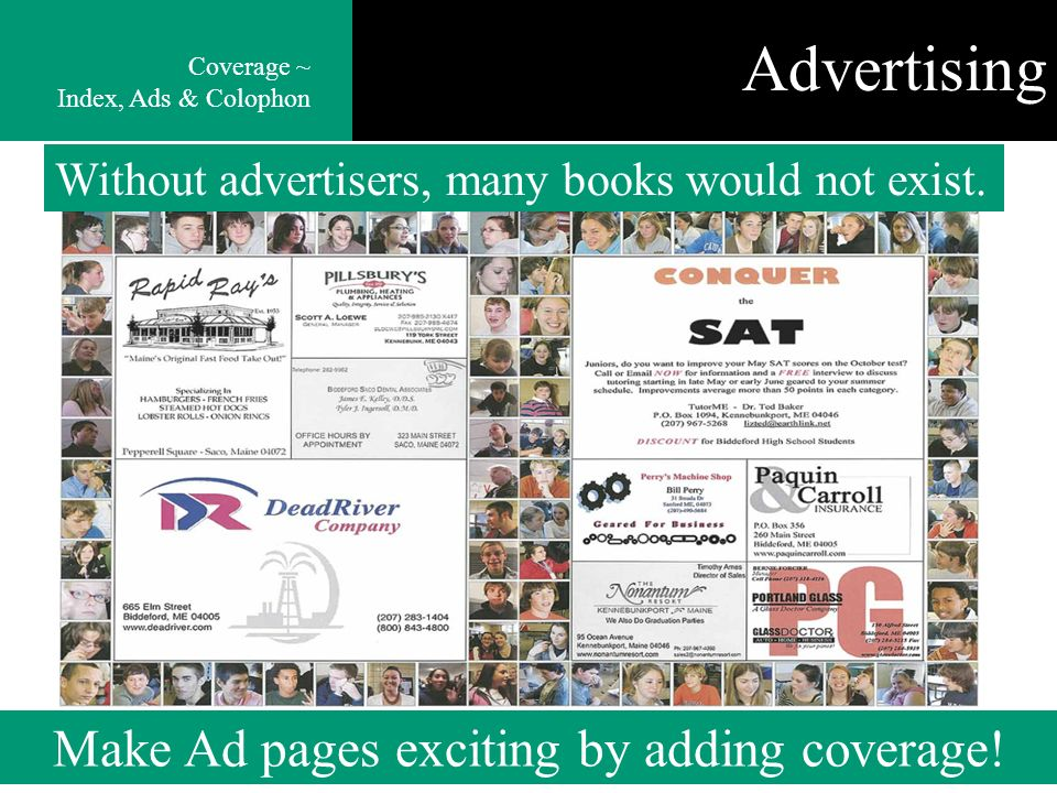 Advertising Without advertisers, many books would not exist.