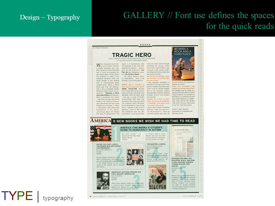 Design ~ Typography TYPE | typography GALLERY // Font use defines the spaces for the quick reads