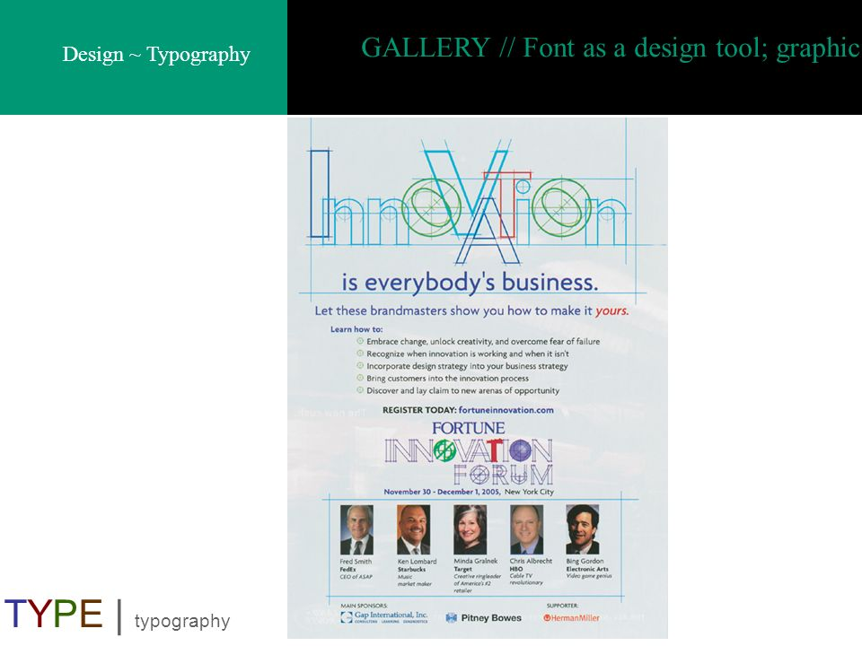 Design ~ Typography TYPE | typography GALLERY // Font as a design tool; graphic
