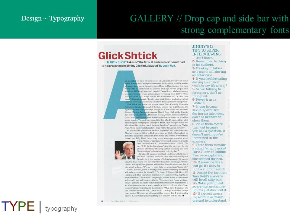 Design ~ Typography TYPE | typography GALLERY // Drop cap and side bar with strong complementary fonts