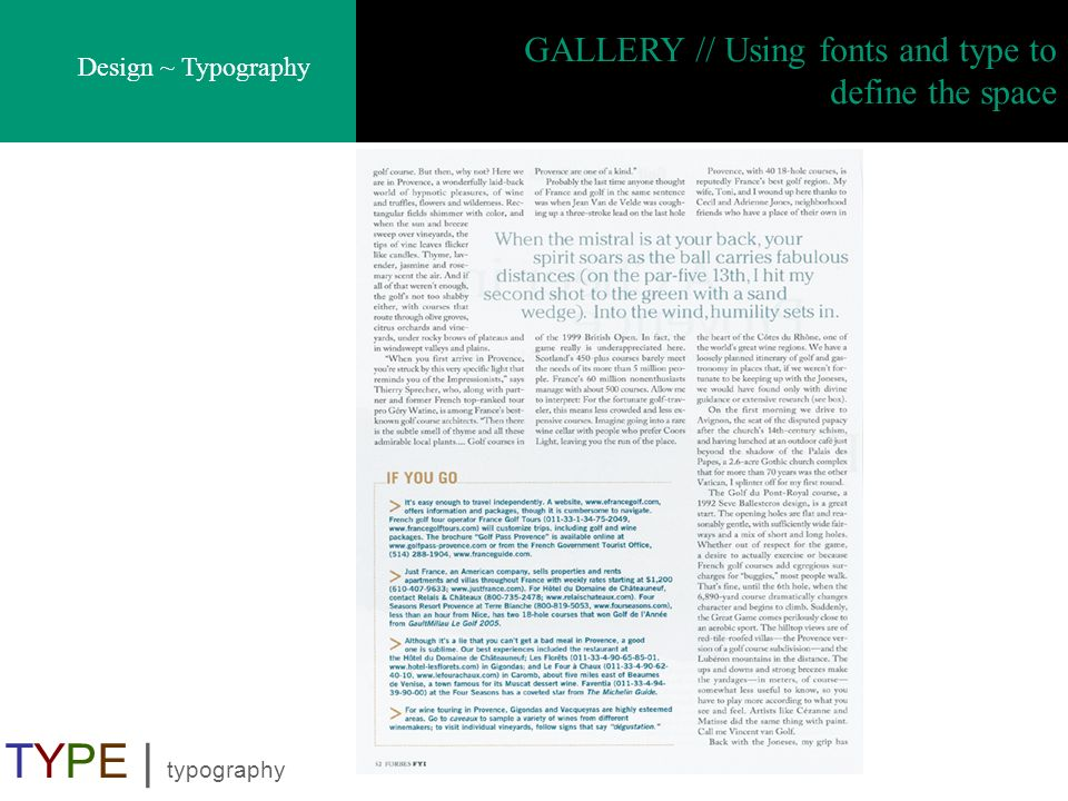 Design ~ Typography TYPE | typography GALLERY // Using fonts and type to define the space