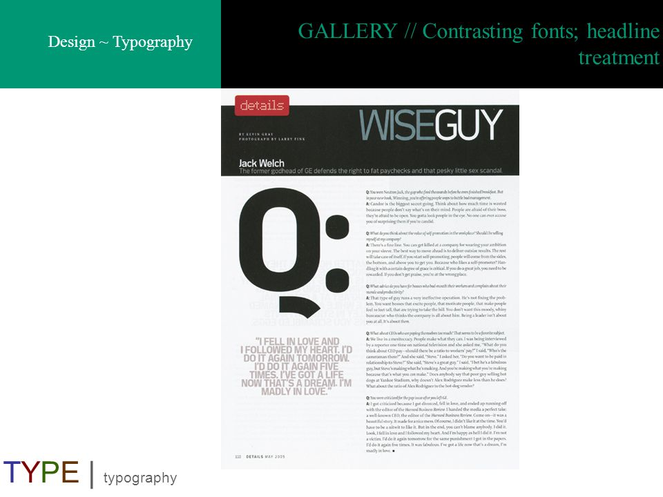 Design ~ Typography TYPE | typography GALLERY // Contrasting fonts; headline treatment