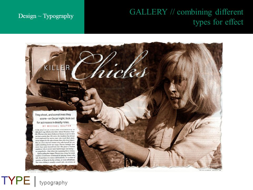 Design ~ Typography TYPE | typography GALLERY // combining different types for effect