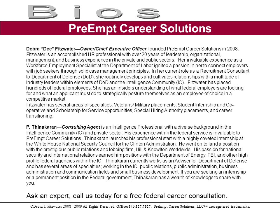 PreEmpt Career Solutions ©Debra J. Fitzwater 2008 - 2009 All Rights Reserved.