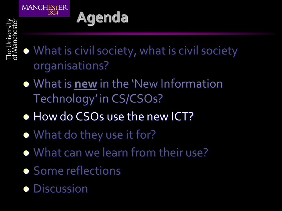 Agenda What is civil society, what is civil society organisations? What is civil society, what is civil society organisations? What is new in the New