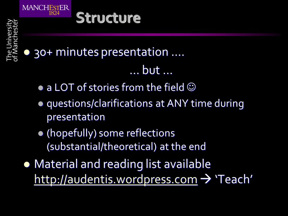 Structure 30+ minutes presentation …. 30+ minutes presentation …. … but … a LOT of stories from the field a LOT of stories from the field questions/cl