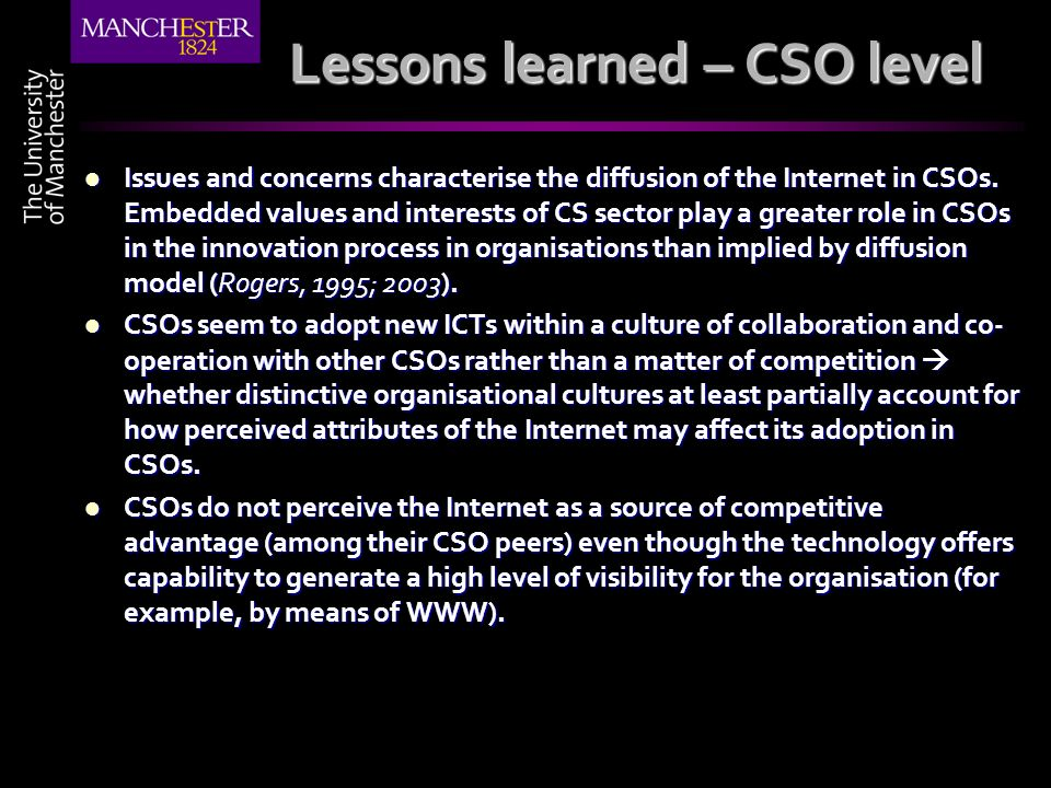 Lessons learned – CSO level Issues and concerns characterise the diffusion of the Internet in CSOs.
