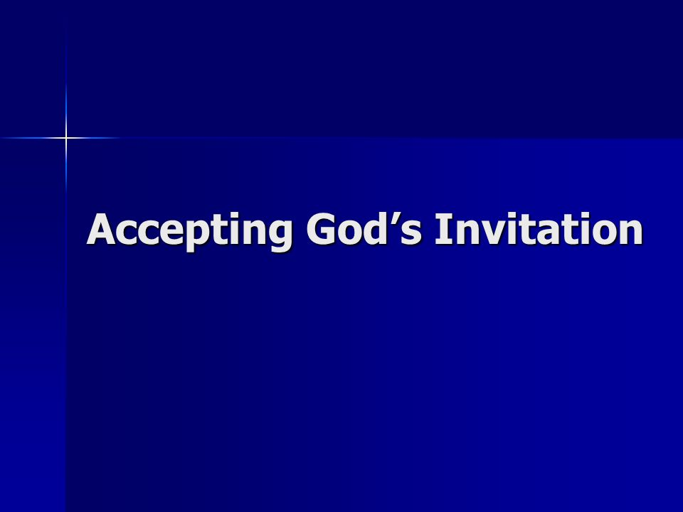 Accepting Gods Invitation