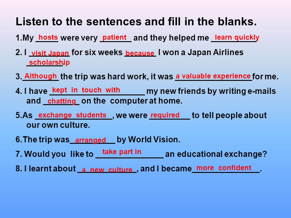 Listen to the sentences and fill in the blanks.