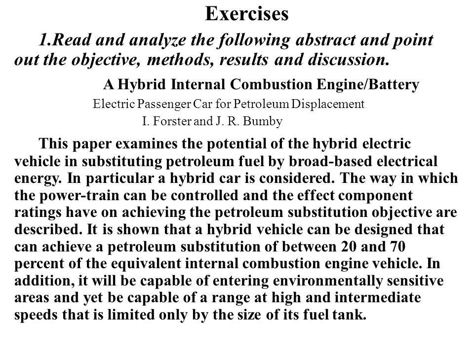 Exercises 1.Read and analyze the following abstract and point out the objective, methods, results and discussion.