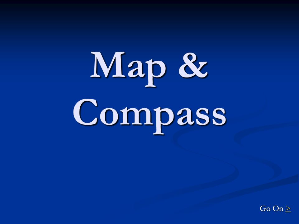 Map and Compass DAILY DOUBLE.Explain how to orient a map by inspection.