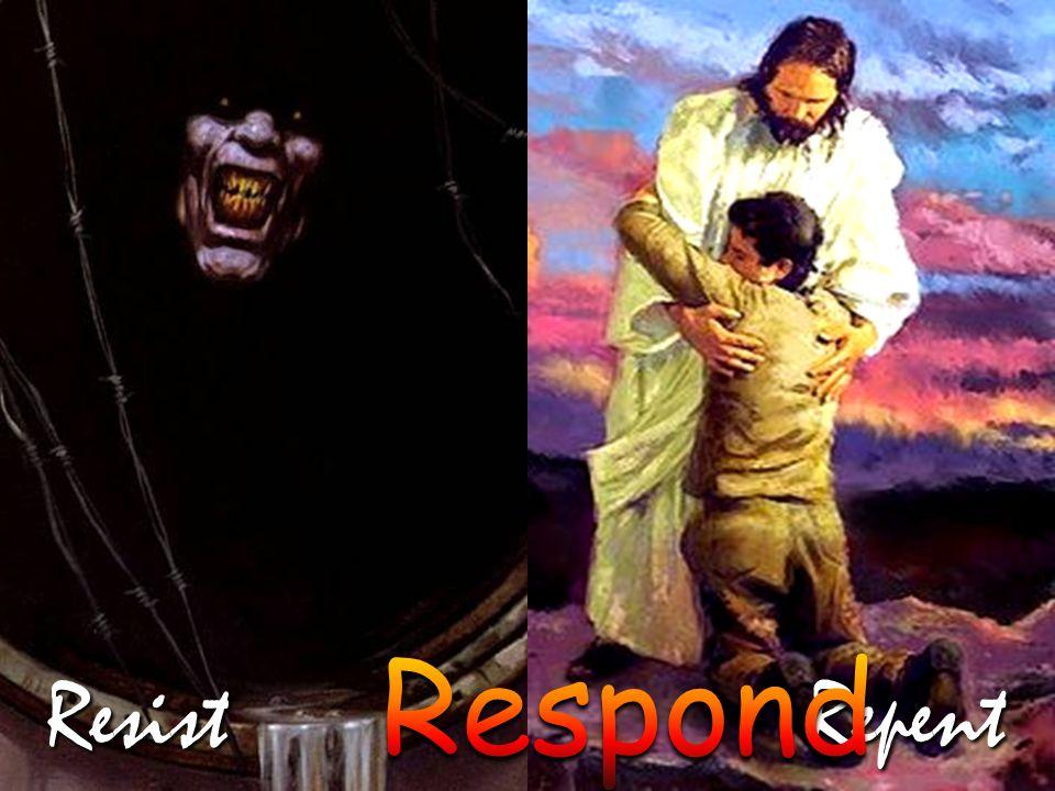 Resist Repent