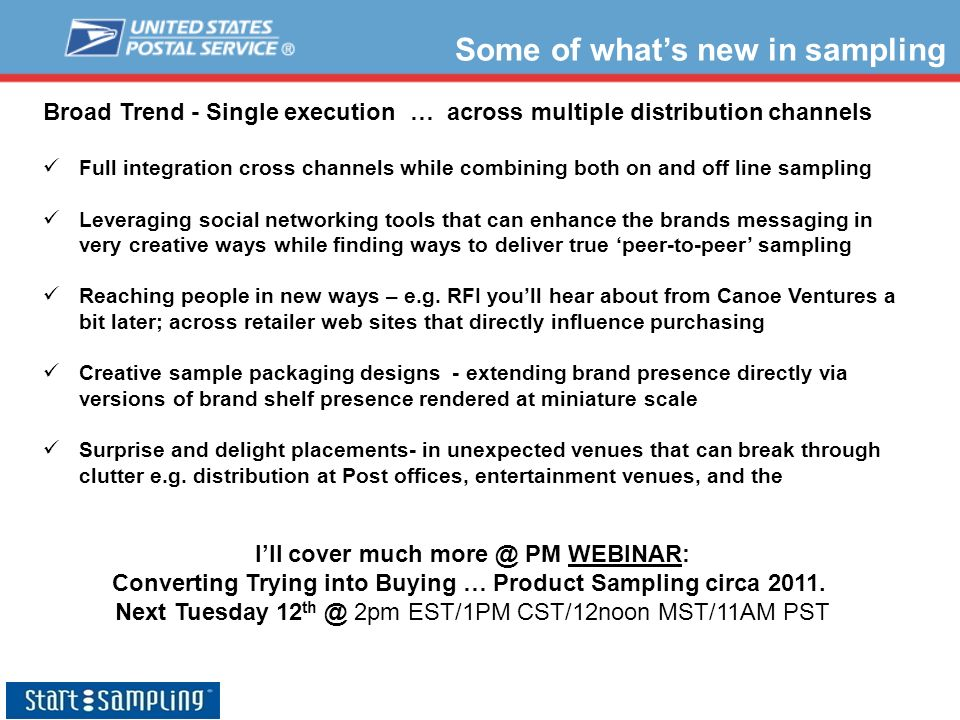 Broad Trend - Single execution … across multiple distribution channels Full integration cross channels while combining both on and off line sampling L