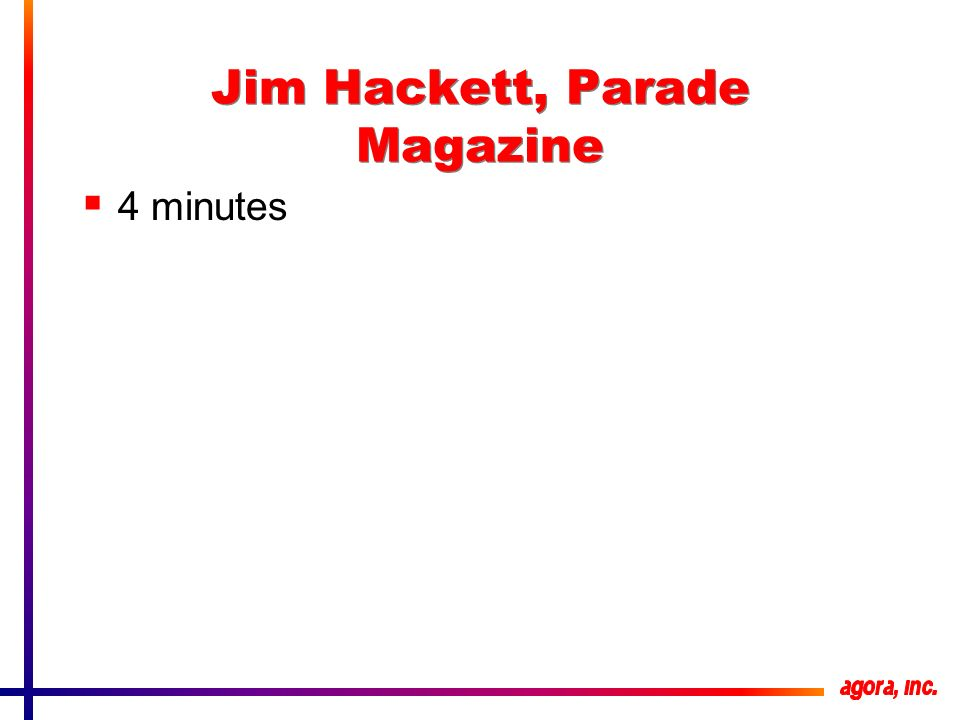 Jim Hackett, Parade Magazine 4 minutes