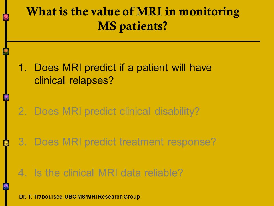 Does a single MRI Predict Disability.