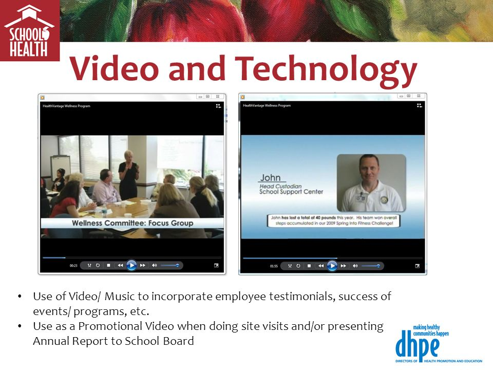 Use of Video/ Music to incorporate employee testimonials, success of events/ programs, etc.