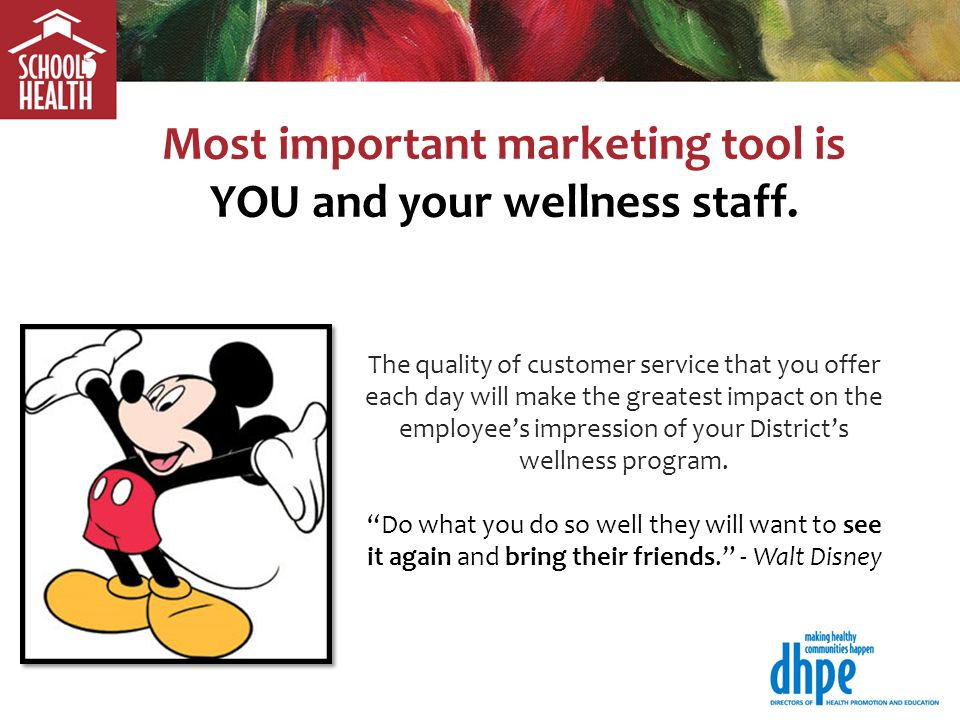 Most important marketing tool is YOU and your wellness staff.