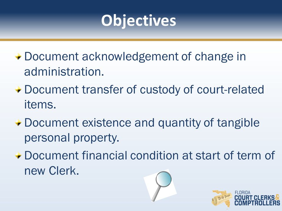Document acknowledgement of change in administration.