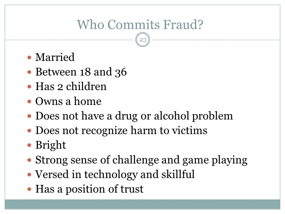 23 Who Commits Fraud.