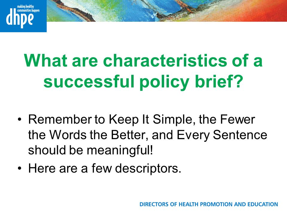 What are characteristics of a successful policy brief.
